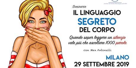 """Seminario ★ """"IL LINGUAGGIO SEGRETO DEL CORPO"""" con Max Antonelli biglietti"""