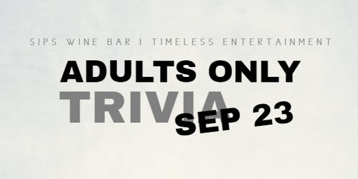 SOLD OUT Adults Only Trivia - Not Your Everyday Trivia Questions