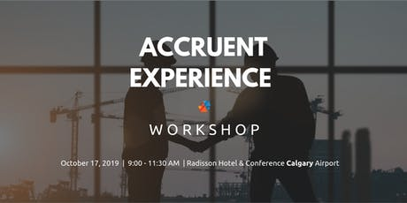 The Accruent Experience Workshop - Calgary tickets
