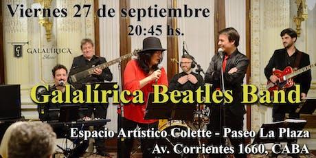 Galalírica Beatles Band entradas