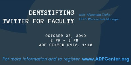 Demystifying Twitter for Faculty tickets