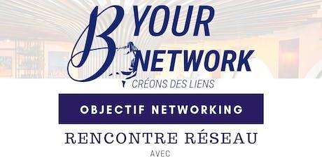 Objectif Networking billets