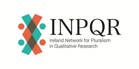 The Ireland Network for Pluralism in Qualitative Research Workshop and Conference  tickets