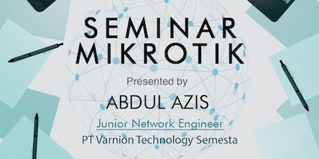Seminar Mikrotik: Diskusi Kasus Throubleshooting Router Mikrotik tickets
