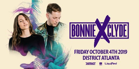 BONNIE X CLYDE | Friday October 4th 2019 tickets