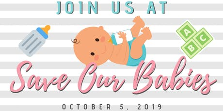 Save Our Babies tickets