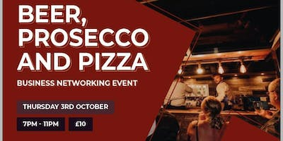 Beer, Prosecco, Pizza and Networking