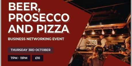 Beer, Prosecco, Pizza and Networking tickets
