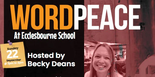 Word Peace hosted by Becky Deans (Duffield Arts Festival)