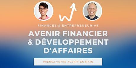 Entrepreneurs: Préparez votre avenir financier et développez vos affaires billets