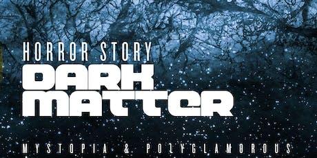 Horror Story: Dark Matter tickets