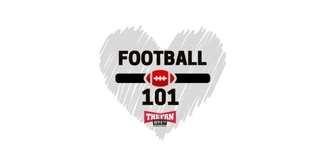 97.1 The Fan's Football 101 Presented by Monogram Homes and White Claw tickets