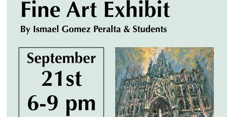 Fine Art Exhibit, Curated by Prof. Ismael Gomez Peralta & Students tickets