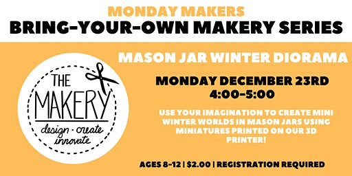 Bring-Your-Own Makery Series: Mason Jar Winter Diorama