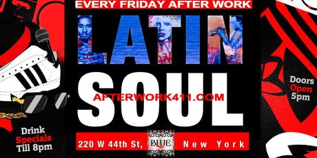 THE AFTER WORK FRIDAY PARTY at BLUE MIDTOWN NYC LOUNGE TIMES SQUARE tickets