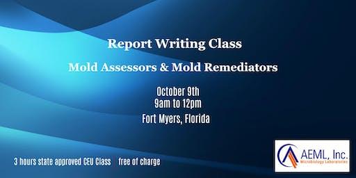 Free Report Writing Class: Mold Assessors (MRSA) & Mold Remediators (MRSR)