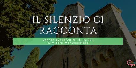 Copia di Il Silenzio ci racconta - Tour al cimitero monumentale di Quartu biglietti