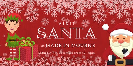 Visit Santa at MADE in Mourne tickets