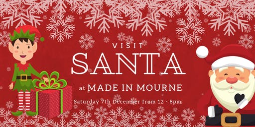 Visit Santa at MADE in Mourne