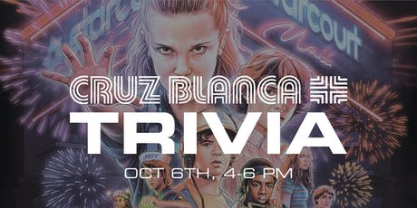 Stranger Things Trivia at Cruz Blanca Brewery tickets