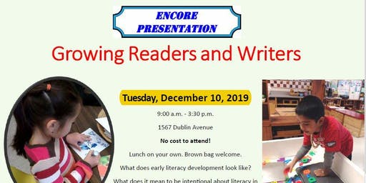 ENCORE PRESENTATION: Growing Readers and Writers