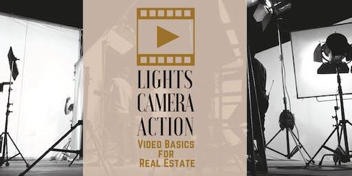 Lights, Camera, Action! Video Basics for Real Estate - Pflugerville - 10/16/2019