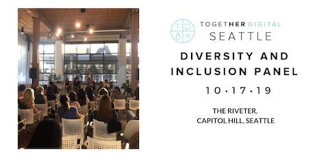 Together Digital Seattle | October OPEN Meetup: Diversity and Inclusion in the Workplace tickets