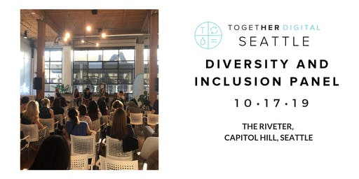 Together Digital Seattle | October OPEN Meetup: Diversity and Inclusion in the Workplace