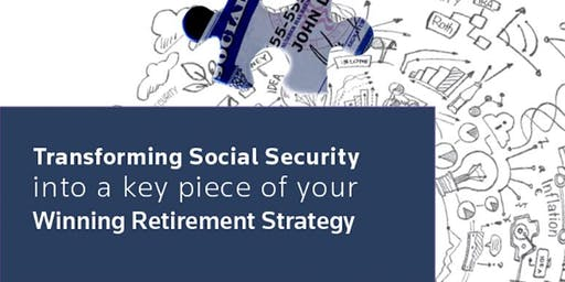 SOCIAL SECURITY & MEDICARE WORKSHOP - Presented by Beckett Financial Group