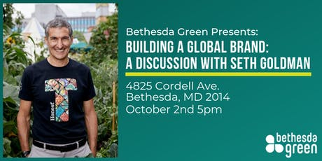 Building a Global Brand: A Discussion with Seth Goldman tickets