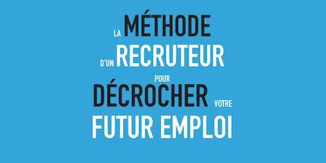 La méthode d'un recruteur pour décrocher votre futur emploi - Workshop billets