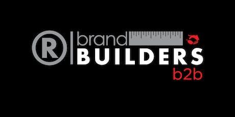 Brand Builders: B2B tickets