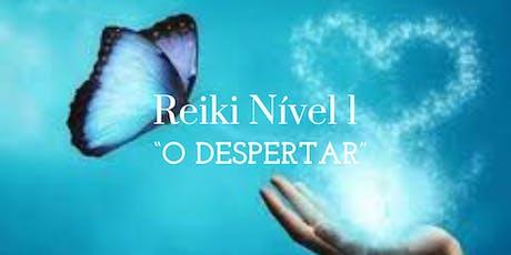 """Reiki Nível 1 - """"O DESPERTAR"""" ingressos"""