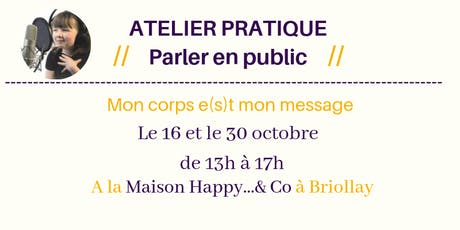 Atelier : Prise de parole en public, mon corps e(s)t mon message...! billets