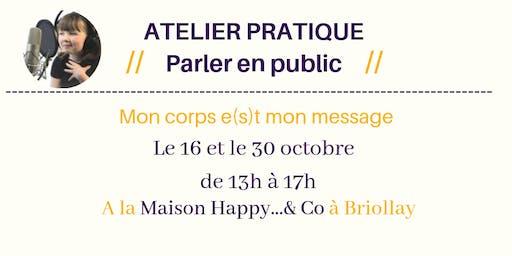 Atelier : Prise de parole en public, mon corps e(s)t mon message...!