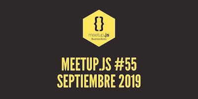 Meetup.js #55 - Septiembre 2019
