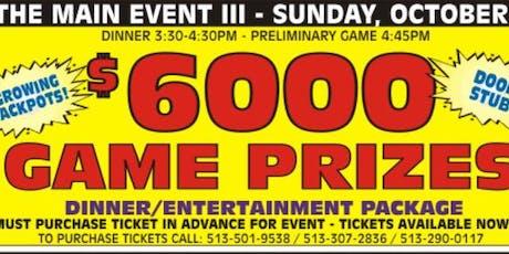 The Main Event Charity Bingo tickets