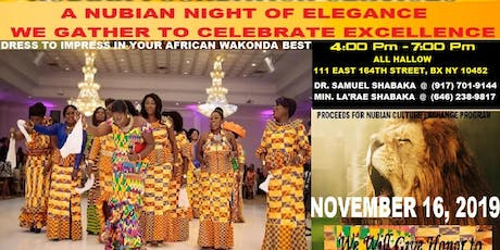 NUBIAN NIGHT OF HONORED EXCELLENCE tickets