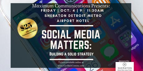 Social Media Matters: Building a Solid Strategy tickets