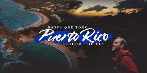 """Reunión Anual 2019 - """"¡Hasta que todo Puerto Rico escuche de Él!"""""""