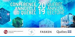 Annual Lecture 2019 / Conférence annuelle du Québec...