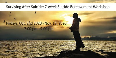 Surviving After ******* - 7-week ******* Bereavement Grief Workshop