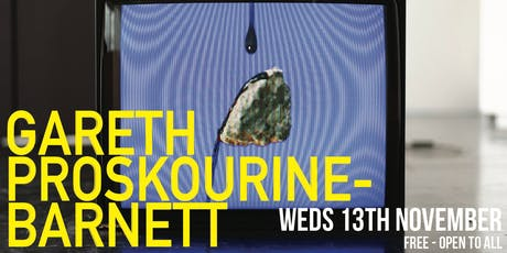 Art House Open Lecture Series - Gareth Proskourine Barnett tickets