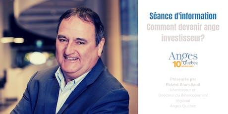 Séance d'information : comment devenir ange investisseur? |   Estrie billets