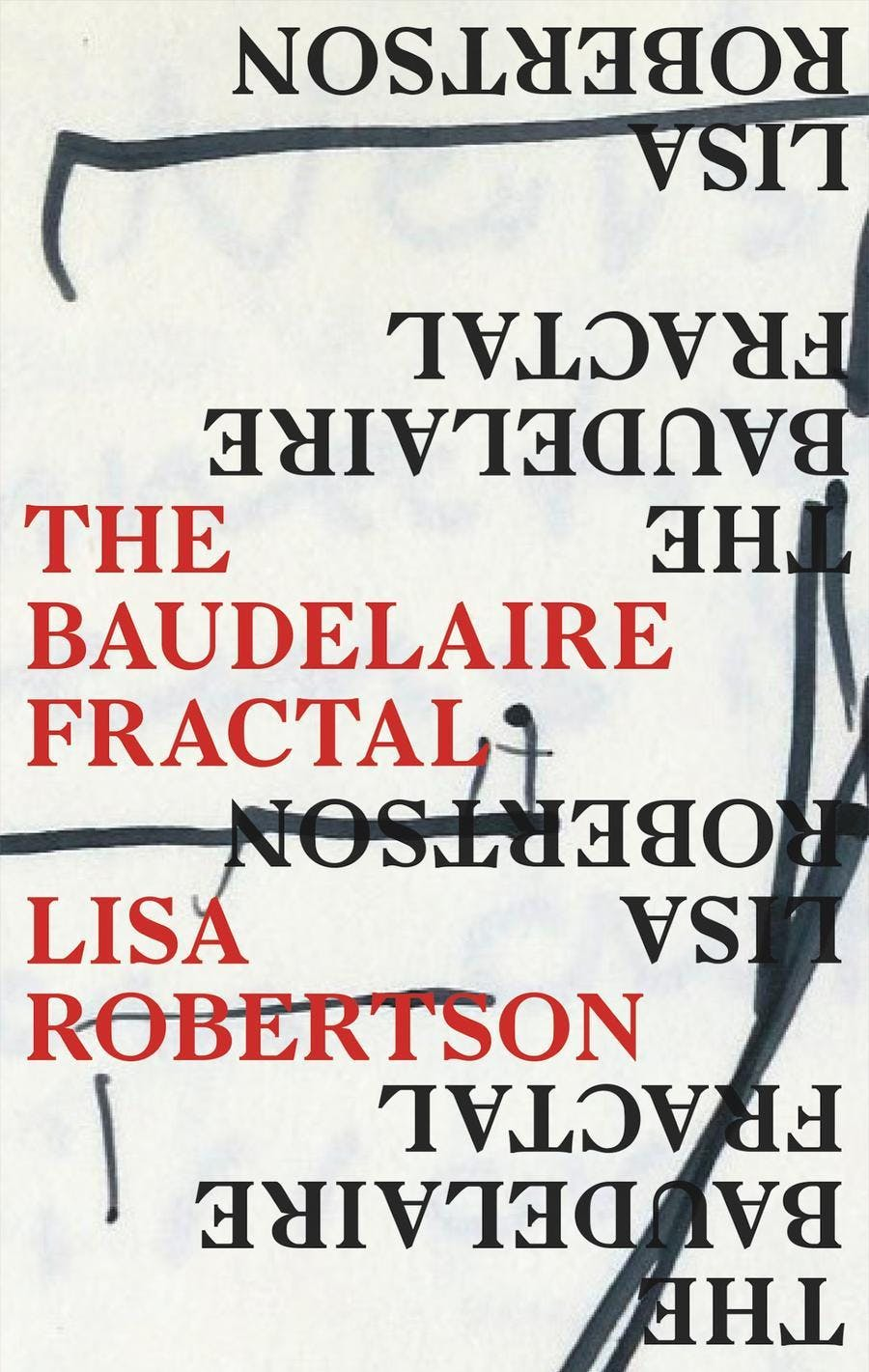 Contemporary Poetry: Lisa Robertson