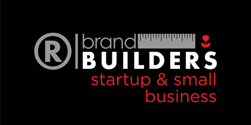 Brand Builders: Startup & Small Business