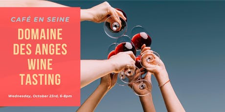 Domaine Des Anges Wine Tasting tickets