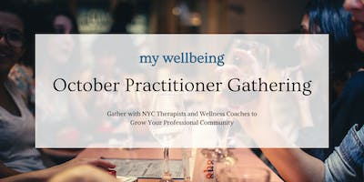 MyWellbeing: October Practitioner Gathering