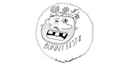 Bunny Fest 2 tickets