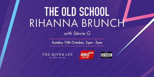 The River Lee and RED FM Old School Rihanna Brunch, October 13th 2019.